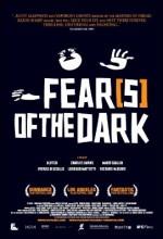 Fear(s) of the Dark (2007) afişi
