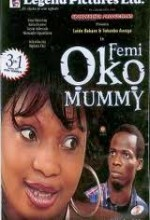 Femi Oko Mummy (2008) afişi