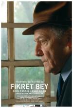 Fikret Bey (2007) afişi