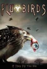 Flu Bird Horror (2008) afişi