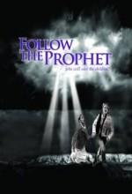 Follow The Prophet (2009) afişi