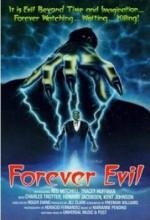 Forever Evil (1987) afişi