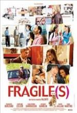 Fragile(s) (2007) afişi
