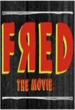 Fred The Movie (2010) afişi