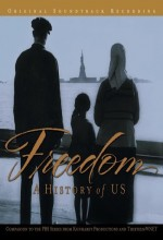 Freedom: A History Of Us (2003) afişi