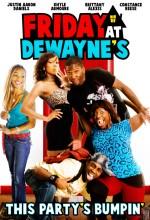 Friday At Dewayne's (2009) afişi