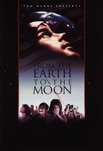 From The Earth To The Moon (1998) afişi