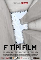 F Tipi Film (2012) afişi