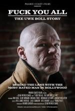 F*** You All: The Uwe Boll Story (2018) afişi