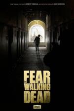Fear the Walking Dead Sezon 1 (2015) afişi