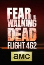 Fear the Walking Dead: Flight 462 (2015) afişi