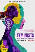 Feministler: Onlar Ne Düşünüyordu?