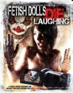 Fetish Dolls Die Laughing (2012) afişi