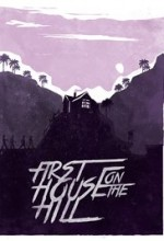 First House on the Hill (2017) afişi