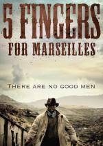 Five Fingers for Marseilles (2017) afişi