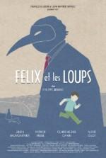 Félix et les Loups (2014) afişi