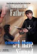Forgive Me Father for I Have Sinned (2017) afişi