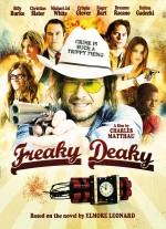 Freaky Deaky (2012) afişi
