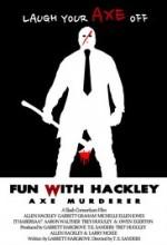 Fun with Hackley: Axe Murderer (2017) afişi