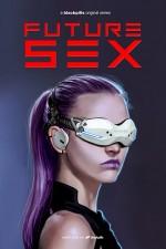 Future Sex (2018) afişi