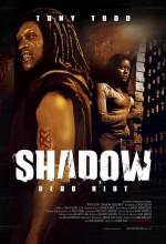 Shadow: Dead Riot (2006) afişi