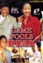 Game Fools Play (2007) afişi