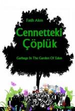 Garbage In The Garden Of Eden (2011) afişi