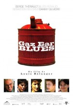 Gaz Bar Blues (2003) afişi