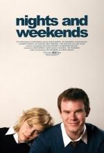 Geceler Ve Haftasonları (2008) afişi
