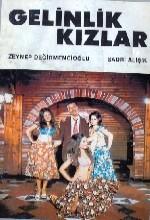 Gelinlik Kızlar (1972) afişi