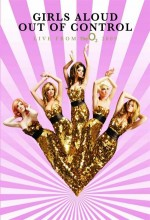 Girls Aloud: Out Of Control Live From The O2 (2009) afişi