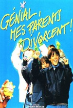 Génial, Mes Parents Divorcent!