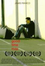 Good Time Max (2007) afişi