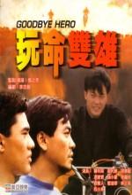 Goodbye Hero (1990) afişi