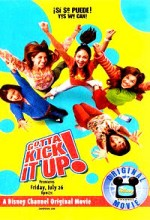 Gotta Kick ıt Up!