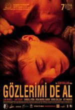 Gözlerimi de Al (2003) afişi