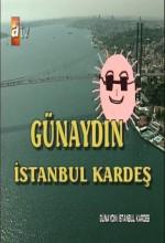 Günaydın İstanbul Kardeş (1999) afişi