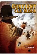 Gunfight At La Mesa (2010) afişi