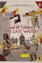 Game of Thrones: The Last Watch (2019) afişi