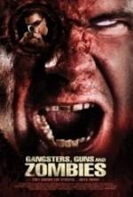 Gangsters, Guns & Zombies  afişi