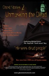 Ghost Stories: Unmasking the Dead (2008) afişi
