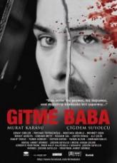 Gitme Baba (2013) afişi