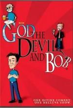 God, the Devil and Bob (2000) afişi