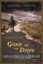 Gone Are the Days (2016) afişi