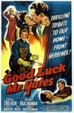 Good Luck, Mr. Yates (1943) afişi