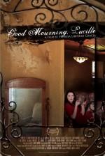 Good Mourning, Lucille (2014) afişi
