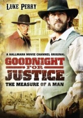 Goodnight for Justice: The Measure of a Man (2012) afişi