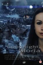 Goodnight,Gloria (2015) afişi