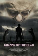 Granny of the Dead (2017) afişi