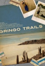 Gringo Trails (2013) afişi
